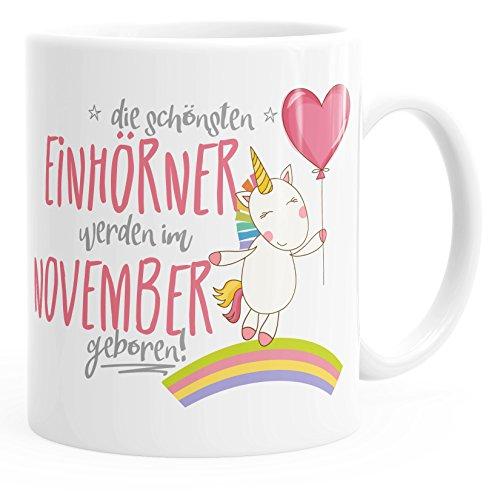 MoonWorks Geschenk-Tasse die schönsten Einhörner Werden im November geboren Geburtstags-Tasse einfarbig weiß Unisize