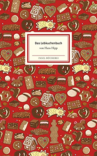 Das Lebkuchenbuch (Insel-Bücherei)