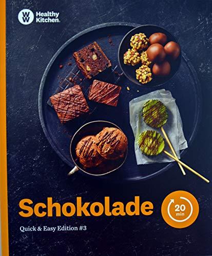 Schokolade Kochbuch von Weight Watchers 2019 - *Quick & Easy Edition: #3*