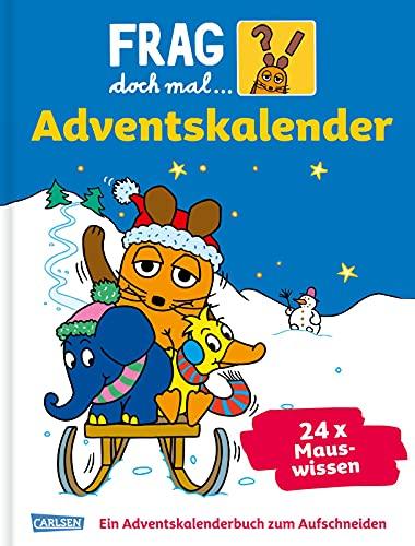Frag doch mal die Maus – Der Adventskalender: 24 Seiten zum Auftrennen mit spannenden Sachgeschichten
