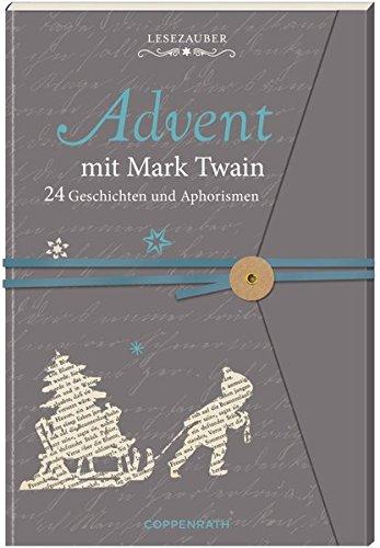 Briefbuch - Advent mit Mark Twain: 24 Geschichten und Aphorismen
