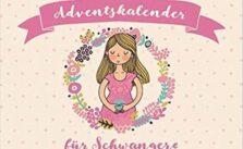 Adventskalender fuer Schwangere (1)